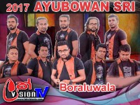 Ayubowan Sri Live Musical Show Boraluwala 2017