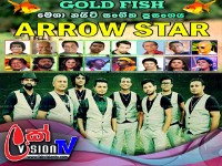 ARROW STAR GOLD FISH MEGA NIGHT AT ALUTHGAMA 2017