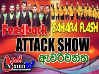 Attack Show Feed Back Vs Sahara Flash Live Musical Shows 2017 Awariwatta