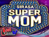 Sirasa Super Mom 12-10-2019