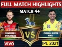 M44: SRH vs CSK – Match Highlights