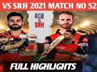 M52: RCB vs SRH – Match Highlights